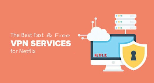 Top Best VPN for Netflix