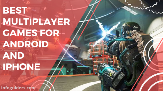 Best Multiplayer Games For Android And IPhone