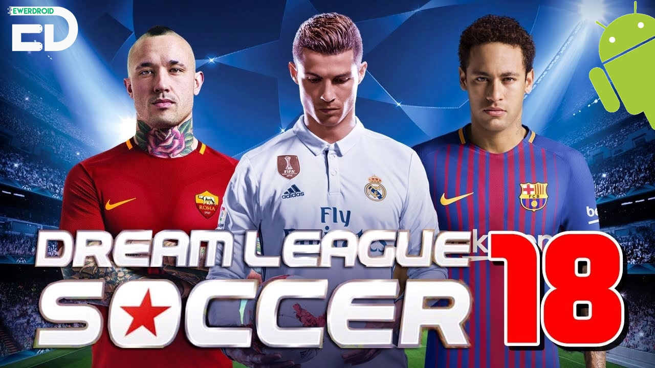 Dream League Soccer 2018 - Best soccer games for android