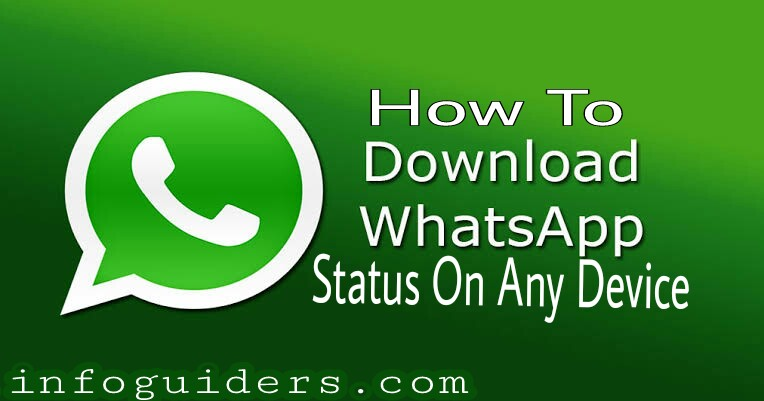 How To Download WhatsApp status on Any device