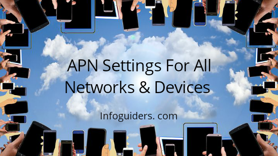 APN Settings For All Networks