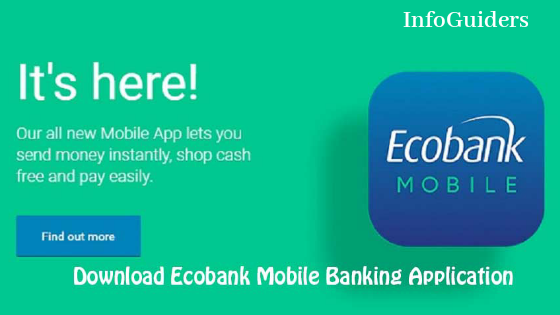 How To Download EcoBank Mobile App