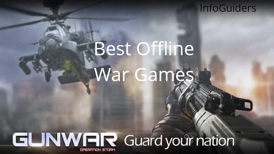 Download Free Best Offline War Games