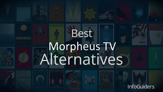 Morpheus Tv Apk Alternatives