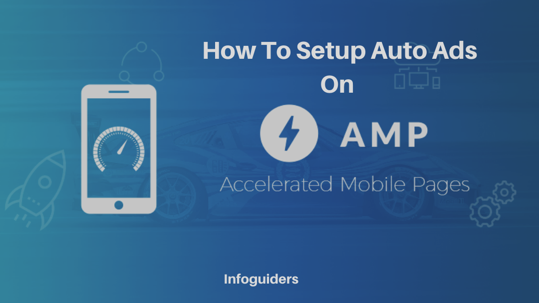 How To Setup Auto Ads On Amp