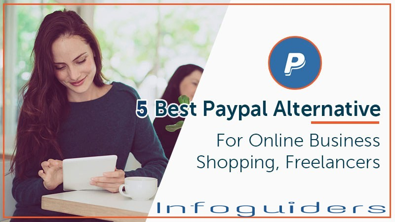 5 Best PayPal Alternatives for Nigerians