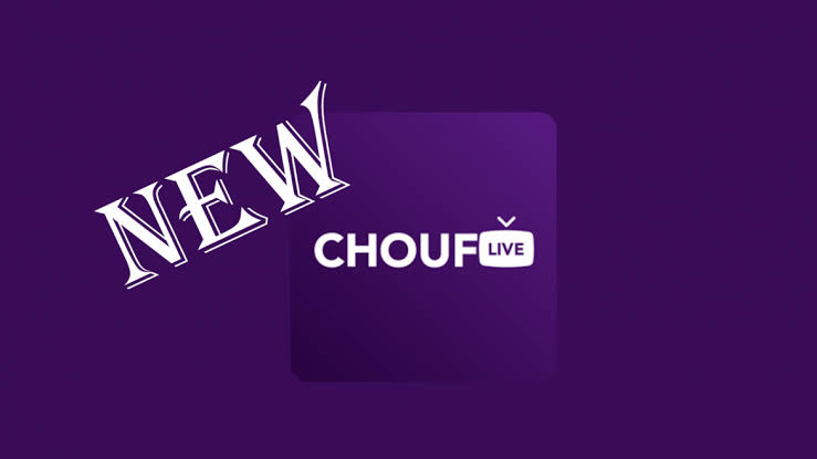 UPDATED VERSION: Chouf Live Apk Free Download For Android