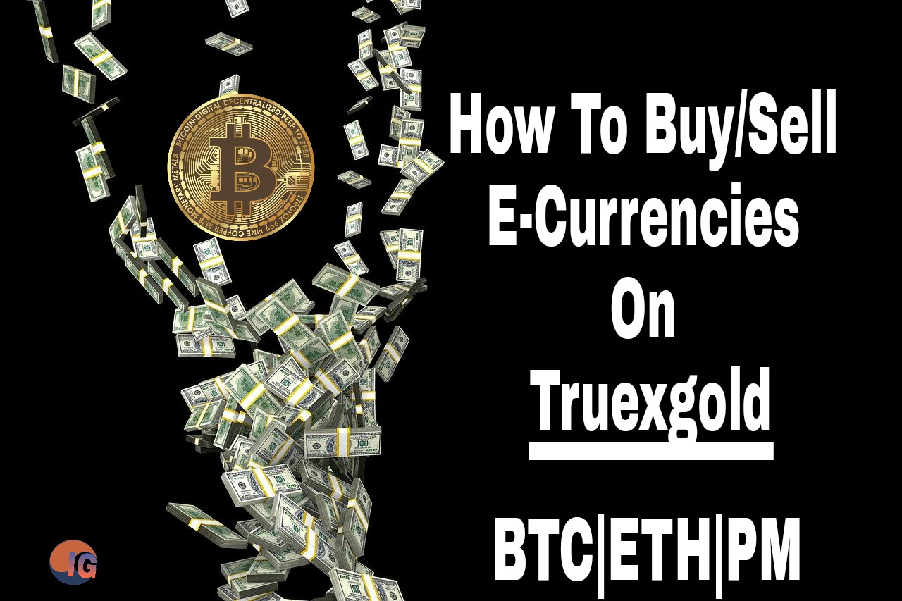 How to buy and sell on Truexgold