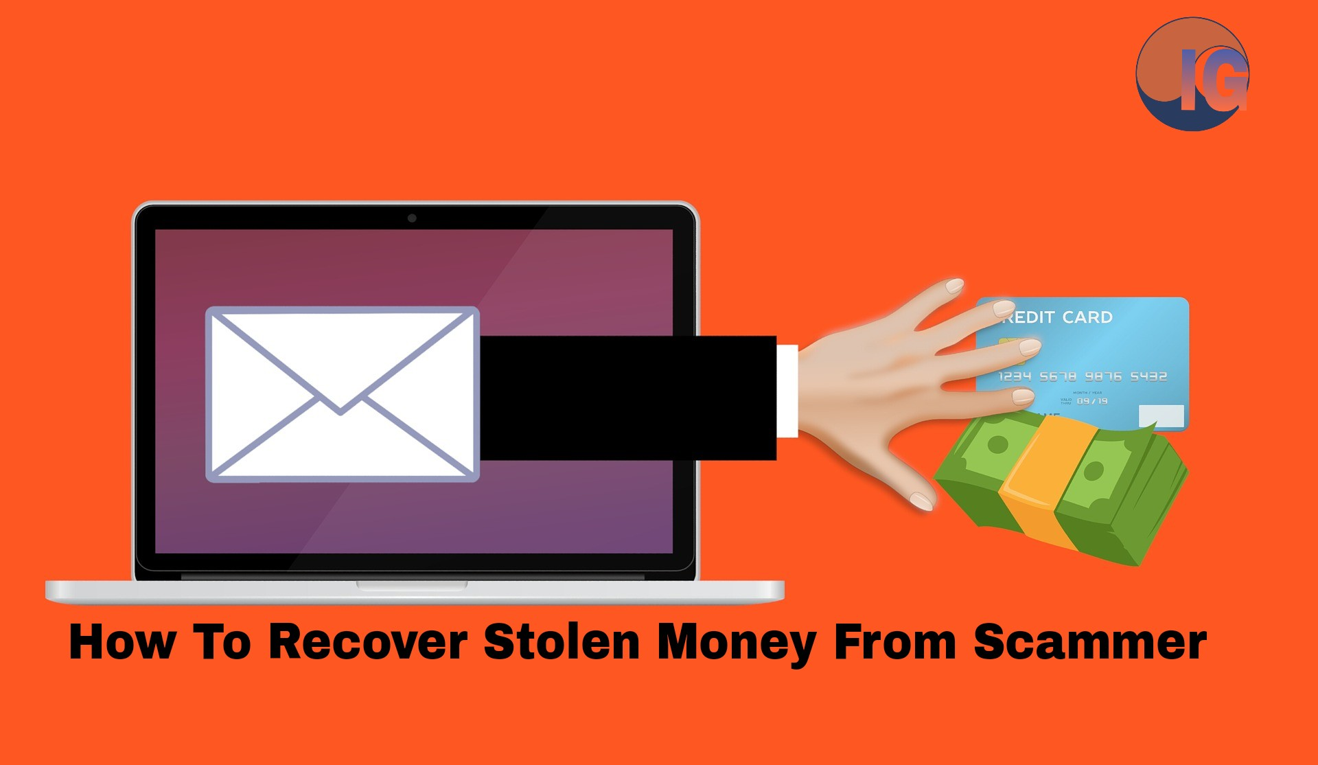 How To Retrieve Your Money After You Have Been Scammed in Nigeria