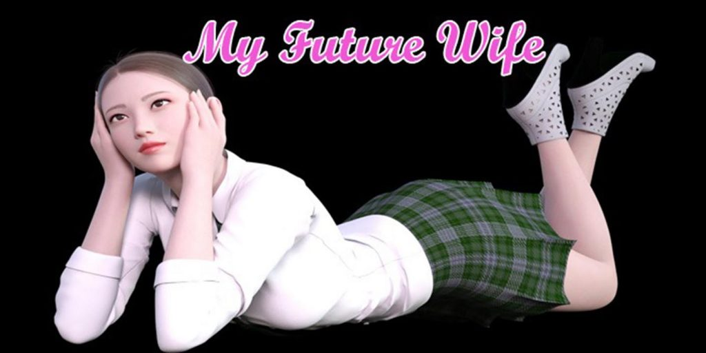 About My Future Wife