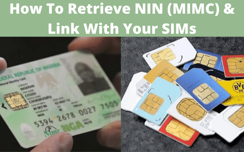How To Retrieve NIN MIMC Link NIN With Your Sim