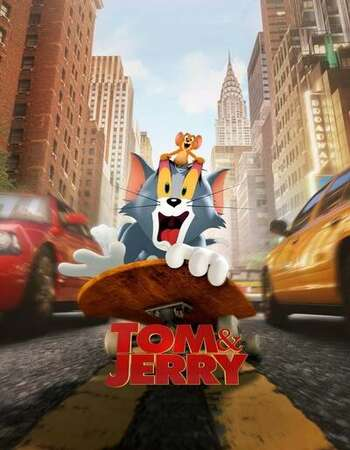 Download Tom and Jerry (2021) [480p, 720p, 1080p] Movie