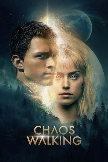 Download Chaos Walking (2021) Movie [480p, 720p, 1080p] + Subtitle